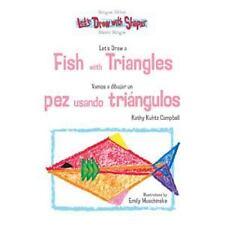 Let's Draw a Fish With Triangles/Vamos a Dibujar un Pez Usando Tringul-ExLibrary