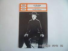 CARTE FICHE CINEMA 1922 LE PELERIN Charles Chaplin Edna Purviance Mack Swain