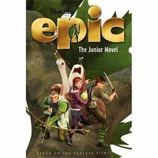 BRAND NEW Epic: Junior Novel Based on The Movie by A Auerbach (2013, Paperback)