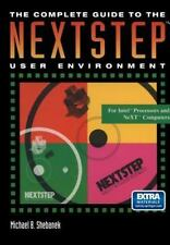 The Complete Guide to the NEXTSTEPTM User Environment (The Electronic -ExLibrary
