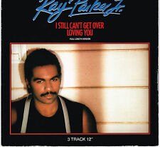 RAY PARKER JR - I Still Can't Get Over Loving You (Full Length) RAYDIO  UK