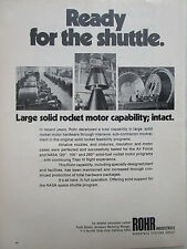 7/1972 PUB ROHR AEROSPACE SOLID ROCKET MOTOR SPACE SHUTTLE ORIGINAL AD