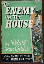 The Enemy in the House by Robert van Gelder-First Edition/DJ-1940