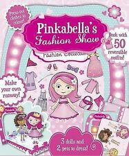 Pinkabella's Fashion Show (Create & Play Activity Set) Girls 3-7 Years Kids Book