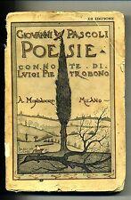 G.Pascoli # POESIE # Mondadori 1938