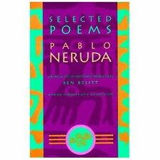 Selected Poems: Pablo Neruda (English and Spanish Edition) by Pablo Neruda