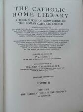 1915 Volume 2 Book THE CATHOLIC HOME LIBRARY Knowledge of ROMAN Church Religion