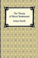 The Theory of Moral Sentiments by Adam Smith (2011, Paperback)