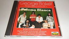 CD  Paloma Blanca von George Baker Selection