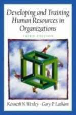 Developing and Training Human Resources in Organizations Prenticee Hall Series