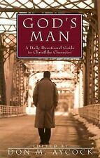 God's Man : A Daily Devotional Guide to Christlike Character (1998, Paperback)