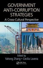 Government Anti-Corruption Strategies : A Cross-Cultural Perspective (2015,...