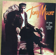 "TONY MOORE-If This Is Called Love-7"" Vinyl Record Single 45rpm-CVLL 31-1992"