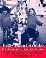 Little Kids-Powerful Problem Solvers : Math Stories from a Kindergarten...