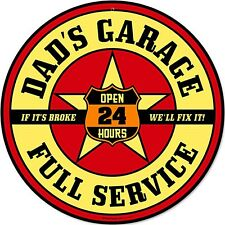 Dad's Garage Full Service metal sign     (pst 1414 round)