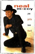 YOU GOTTA LOVE THAT! / NEAL McCOY ** Sealed Cassette (1995)