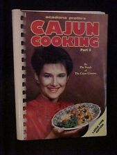 Cajun Cooking Cookbook Part 2 by The People of The Cajun Country