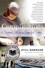 Complications: A Surgeon's Notes on an Imperfect Science by Atul Gawande, Good B