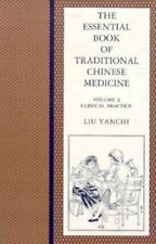 Essential Book of Traditional Chinese Medicine: Vol. 2 Clinical Practice