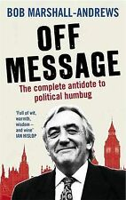 Bob Marshall-Andrews Off Message Very Good Book