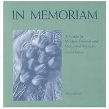 In Memoriam: A Guide to Modern Funeral and Memorial Services (2nd Edit-ExLibrary