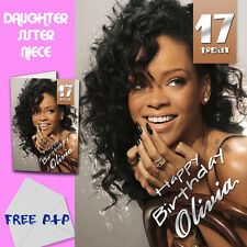 RIHANNA - PERSONALISED Birthday Card Daughter Sister Niece