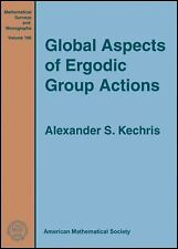 Global Aspects of Ergodic Group Actions (Mathematical Surveys and Monographs)