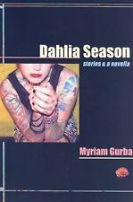Dahlia Season: stories & a novella (Future Tense), Gurba, Myriam, Books