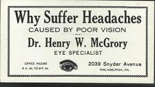 c1910 WHY SUFFER HEADACHES Caused by Poor Vision  Eye Specialist Ink Blotter