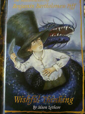 Wishful Thinking 2 by Jason Lethcoe (2007, Hardcover)