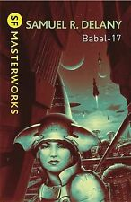 Babel Seventeen (Babel-17) (S.F.Masterworks S.), By Samuel R. Delany,in Used but