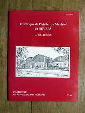 CAMOSINE Annales des Pays Nivernais N°84 L'Atelier du Matériel de Nevers NIÈVRE