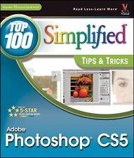 Photoshop CS5: Top 100 Simplified Tips and Tricks (Top 100 Simplified -ExLibrary