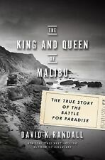 The King and Queen of Malibu : The True Story of the Battle for Paradise by...