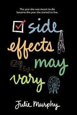 Side Effects May Vary by Julie Murphy (2014, Hardcover)