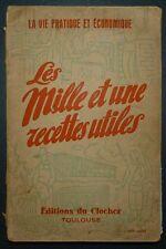 Les mille et une recettes utiles / 1940