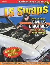 LS SWAPS: HOW TO SWAP GM LS ENGINES INTO ALMOST ANYTHING (SA DESIGN) (PERFORMANC