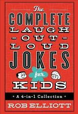 The Complete Laugh-Out-Loud Jokes for Kids : A 4-In-1 Collection by Rob...