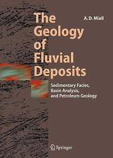 The Geology of Fluvial Deposits: Sedimentary Facies, Basin Analysis, a-ExLibrary
