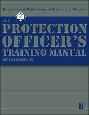 The Protection Officer Training Manual, Seventh Edition IFPO Paperback
