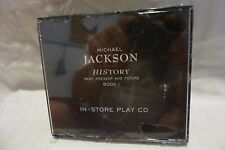 MICHAEL JACKSON  HISTORY PAST,PRESENT AND FUTURE BOOK 1 IN-STORE PLAY CD SEALED