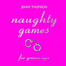 Naughty Games for Grown-Ups 9781840244328 by Jenny Thomson, Hardback, EX DISPLAY