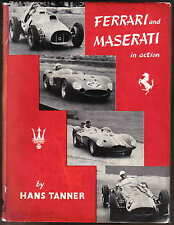 Ferrari and Maserati in Action 1946-1956 by Hans Tanner Pub. 1957