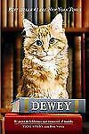 Dewey: The Small-town Library Cat Who Touched the World (Spanish Editi-ExLibrary