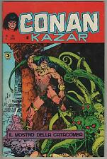 CONAN E KAZAR corno N.30 IL MOSTRO DELLA CATACOMBA  the golem red nails