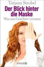 Der Blick hinter die Maske - Tatjana Strobel - UNGELESEN