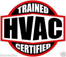 TRAINED CERTIFIED HVAC HELMET STICKER HARD HAT STICKER
