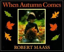 When Autumn Comes Maass, Robert Paperback