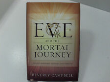 Mother EVE and the MORTAL JOURNEY How to have True Joy!!! Mormon LDS