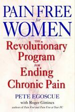 Pain Free for Women by Pete Egoscue (2002, Hardcover)